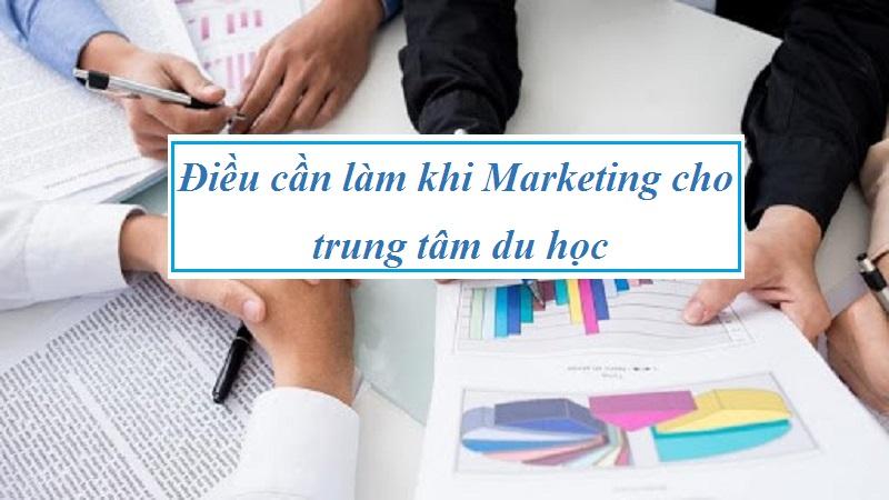 marketing cho trung tâm du học