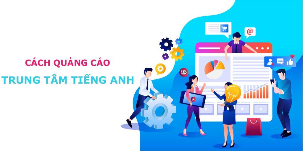 chiến lược quảng cáo hiệu quả cho trung tâm ngoại ngữ