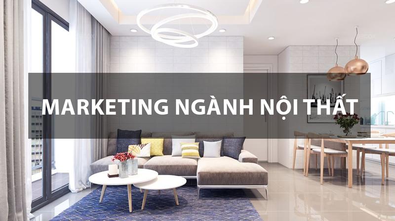 giải pháp Marketing Online ngành thiết kế nội thất